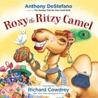 Roxy the Ritzy Camel eBook