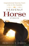 Heavenly Horse Stories eBook