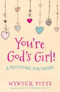 You're God's Girl! eBook