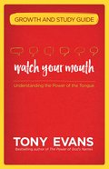 Watch Your Mouth Growth and Study Guide eBook