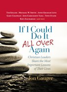 If I Could Do It All Over Again eBook