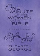 One Minute With the Women of the Bible eBook