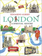 London: A Spiritual History eBook