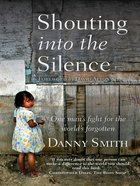 Shouting Into the Silence eBook