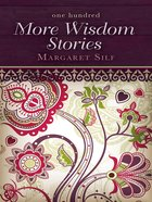 One Hundred More Wisdom Stories eBook