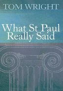 What Saint Paul Really Said eBook