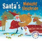 Santa's Midnight Sleighride (Finger-trail Tales Series) Board Book