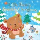 Little Bear's Sparkly Christmas Board Book