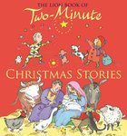 The Lion Book of Two-Minute Christmas Stories Hardback