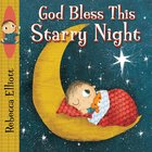 God Bless This Starry Night Board Book