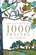 The Lion Book of 1000 Prayers For Children eBook