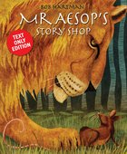 Mr Aesop's Story Shop eBook