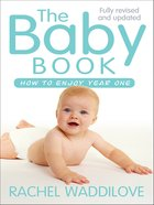 Baby Book: How to Enjoy Year One eBook