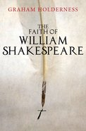 The Faith of William Shakespeare eBook