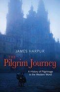 The Pilgrim Journey eBook
