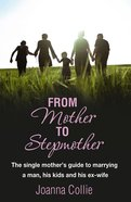 From Mother to Stepmother eBook