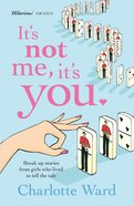 It's Not Me, It's You eBook