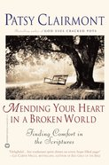 Mending Your Heart in a Broken World eBook