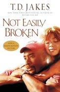 Not Easily Broken eBook