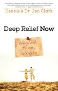 Deep Relief Now eBook