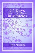 21 Days to Believe in Miracles eBook