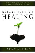 Breakthrough Healing eBook