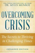 Overcoming Crisis Expanded Edition eBook