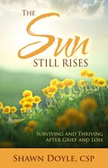 The Sun Still Rises eBook