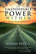 The Unstoppable Power Within eBook