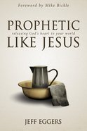 Prophetic Like Jesus eBook