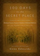 100 Days in the Secret Place eBook