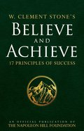 W. Clement Stone's Believe and Achieve eBook