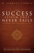 W. Clement Stone's the Success System That Never Fails eBook