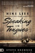 Nine Lies People Believe About Speaking in Tongues eBook