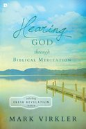 Hearing God Through Biblical Meditation eBook