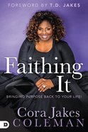 Faithing It Paperback