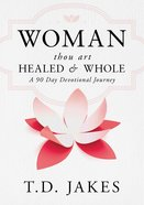 Woman, Thou Art Healed and Whole eBook
