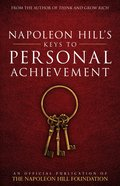 Napoleon Hill's Keys to Personal Achievement eBook