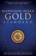 Napoleon Hill's Gold Standard eBook