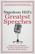 Napoleon Hill's Greatest Speeches eBook