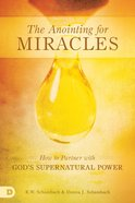 The Anointing For Miracles eBook