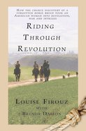 Riding Through Revolution eBook