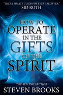 How to Operate in the Gifts of the Spirit eBook