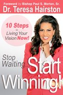 Stop Waiting Start Winning! eBook