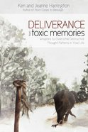 Deliverance From Toxic Memories eBook