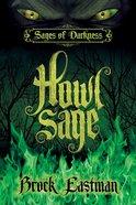 Howlsage (Sages Of Darkness Series) eBook