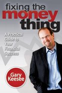 Fixing the Money Thing eBook