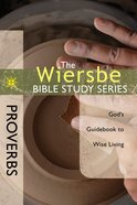 Proverbs (Wiersbe Bible Study Series) eBook