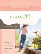 He is My All (#01 in Design4living Series) eBook