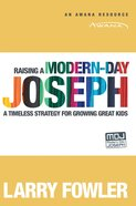 Raising a Modern Day Joseph eBook